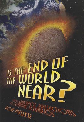 Is the End of the World Near? By Miller, Ron