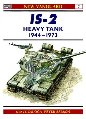 Is-2 Heavy Tank 1944-1973 By Zaloga, Steve/ Sarson, Peter (ILT)
